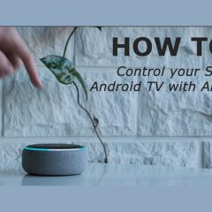 How to control your Sony Android TV with Alexa